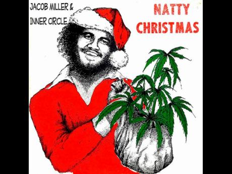 Inner Circle's 'Natty Christmas'.