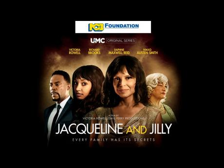 A promotional  poster for Jacqueline and Jilly, written and directed by popular actress Victoria Rowell.