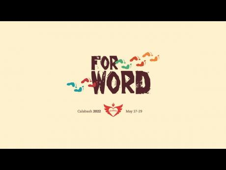 Calabash is scheduled to be held from May 27 – 29, 2022, under the theme 'For Word', which has been its message since 2020.