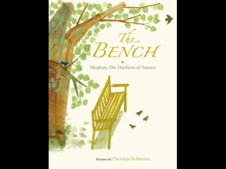 This image released by Random House Children's Books shows 'The Bench', a children's book by Meghan, The Duchess of Sussex, and with pictures by Christian Robinson.