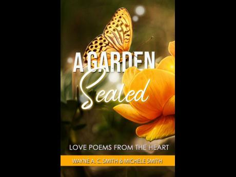 A Garden Sealed
